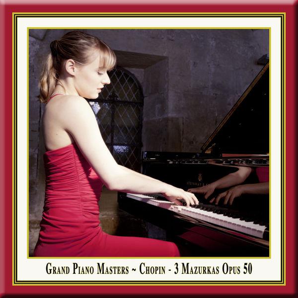 Magdalena Müllerperth - Grand Piano Masters: Chopin: 3 Mazurkas Opus 50