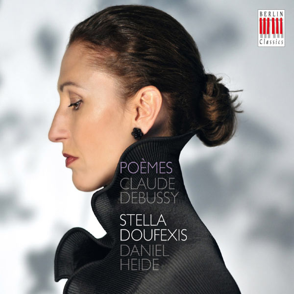 Stella Doufexis - Claude Debussy : Poèmes