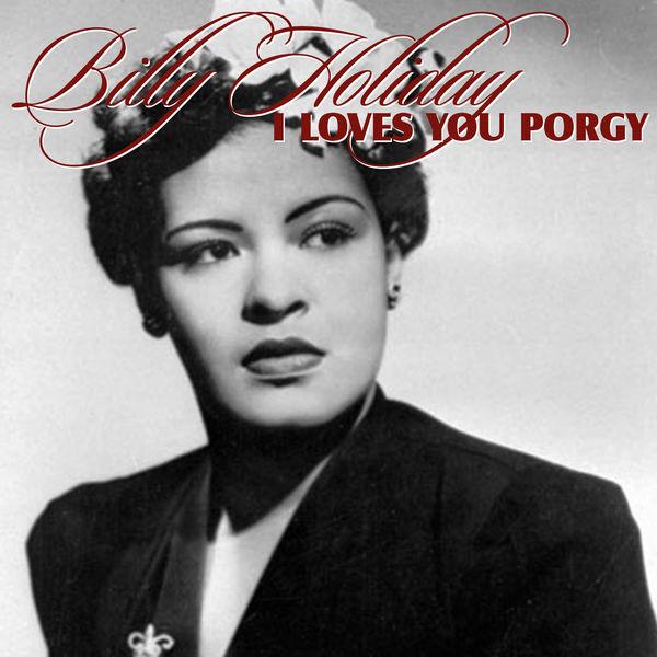 Billie Holiday - I Loves You Porgy