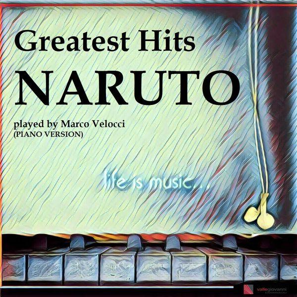 Marco Velocci - Naruto Greatest Hits (Piano Version)