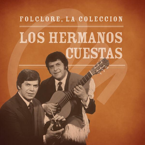 Los Hermanos Cuestas - Folclore - La Colección - Los Hermanos Cuestas