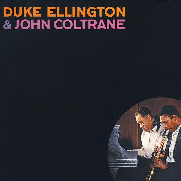 Duke Ellington - Duke Ellington & John Coltrane