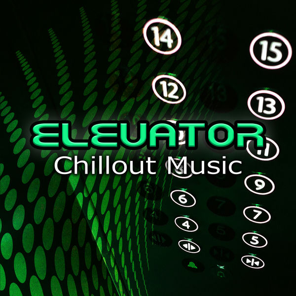 Elevator Chillout Music – The Best Instrumental Background Music