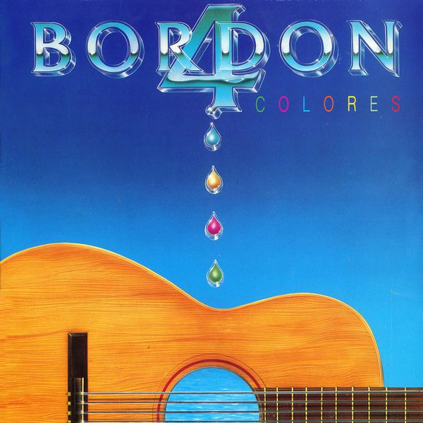 Bordon-4 - Colores (Remasterizado 2015)