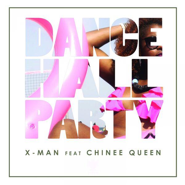 X-Man - Dance Hall Party