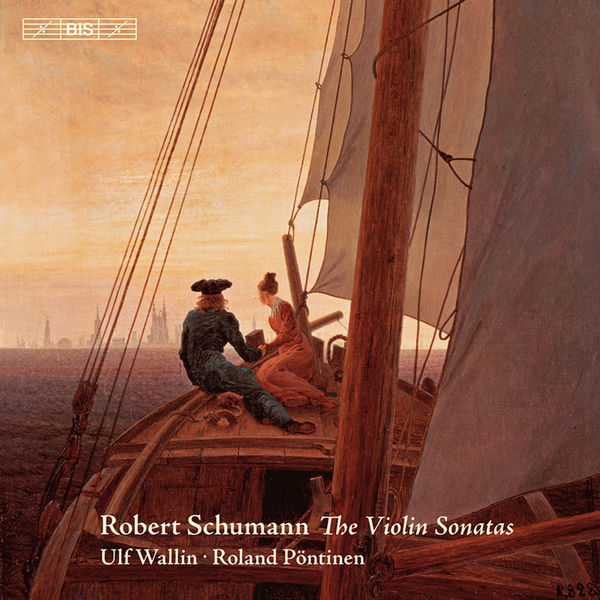 Ulf Wallin - Schumann: Violin Sonatas