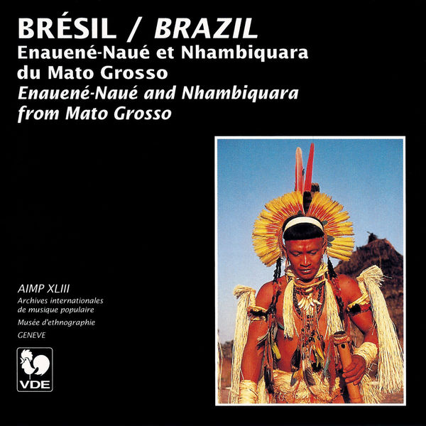 Les Enauené-Naué - Brésil (Brazil): Enauené-Naué et Nhambiquara du Mato Grosso