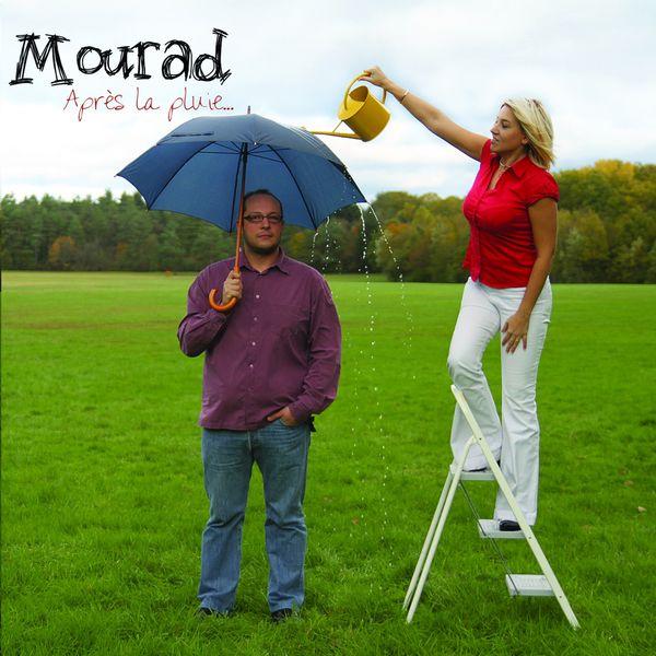 Mourad - Après la pluie...