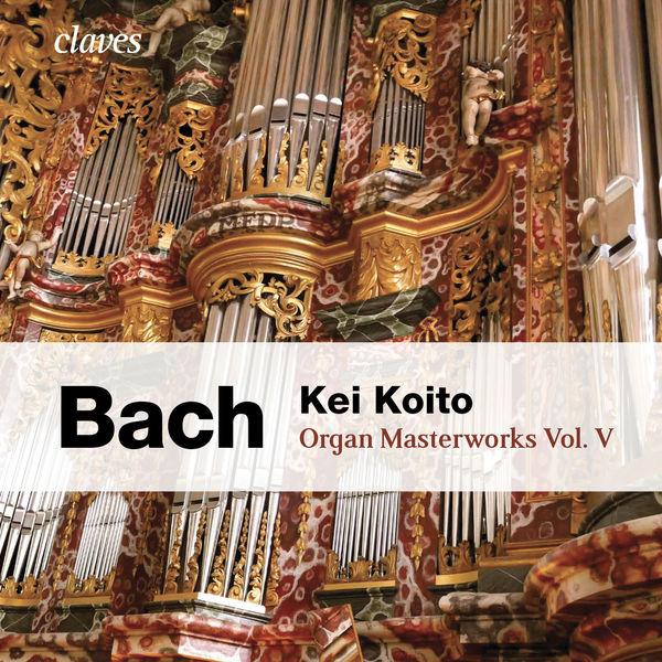 Johann Sebastian Bach - Bach: Organ Masterworks, Vol. V