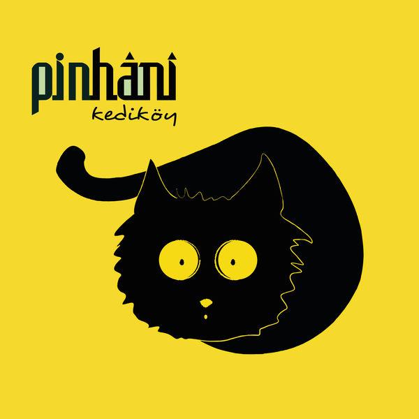 Pinhani - Kediköy