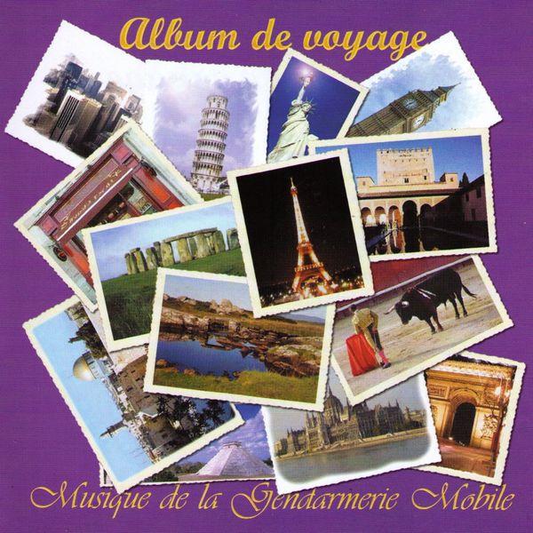 Musique De La Gendarmerie Mobile|Album De Voyage