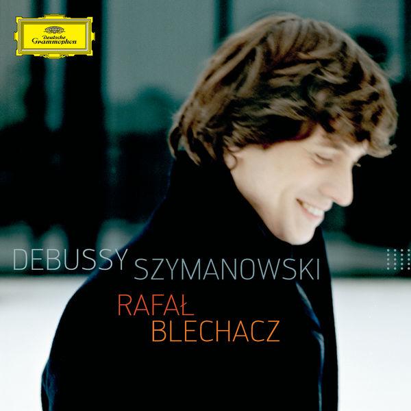 Rafal Blechacz - Debussy - Szymanowski