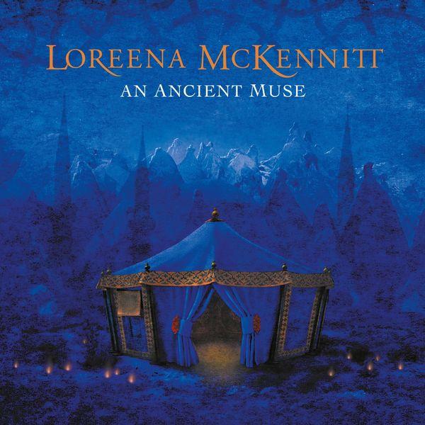 Loreena McKennitt - An Ancient Muse