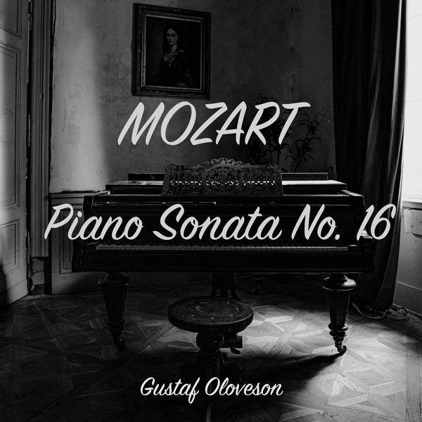 Gustaf Oloveson - Wolfgang Amadeus Mozart: Piano Sonata No. 16 in C Major