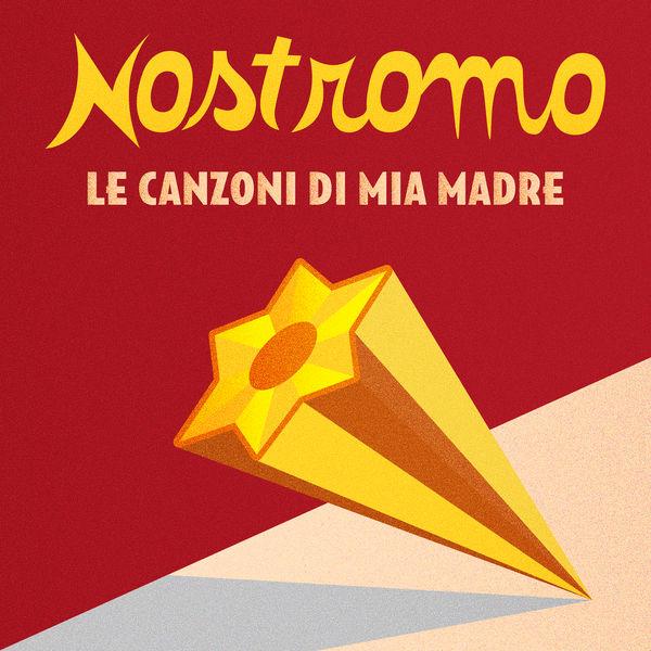 Nostromo - Le canzoni di mia madre