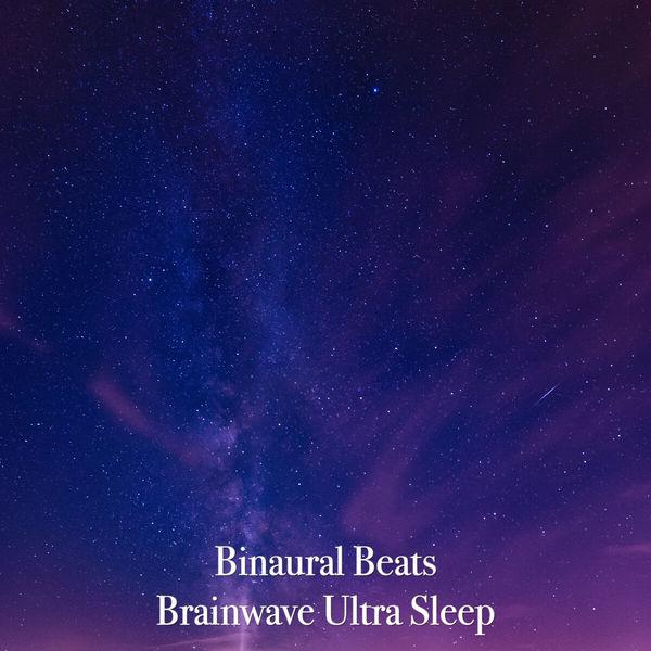 Binaural Beats - Brainwave Ultra Sleep