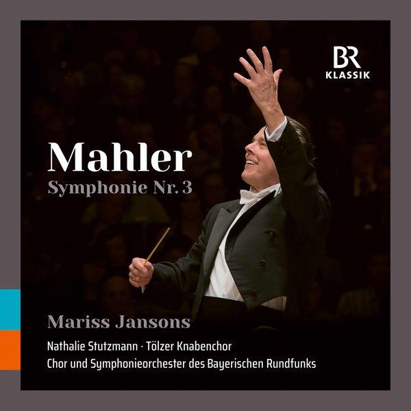 Symphonieorchester Des Bayerischen Rundfunks - Mahler: Symphony No. 3 in D Minor (Live)