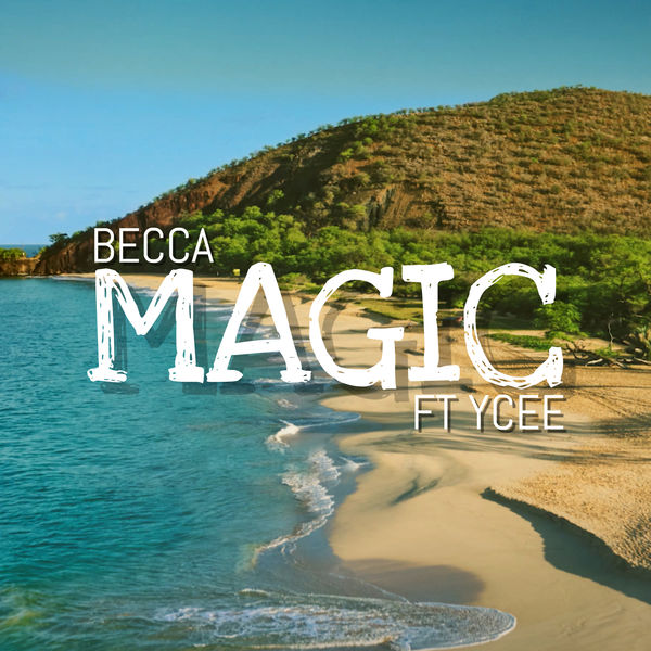 Becca - Magic (feat. Ycee)