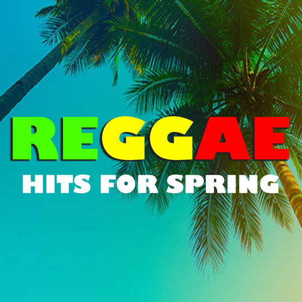 Various Artists - Reggae Hits For Spring