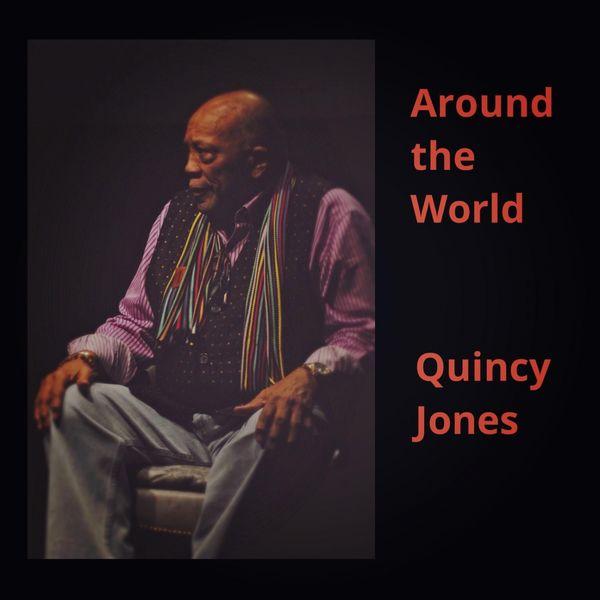 Quincy Jones|Around the World
