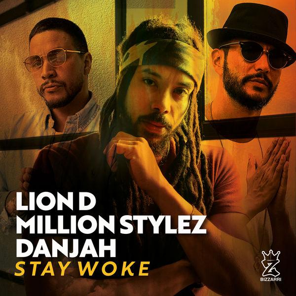 Lion D|Stay Woke