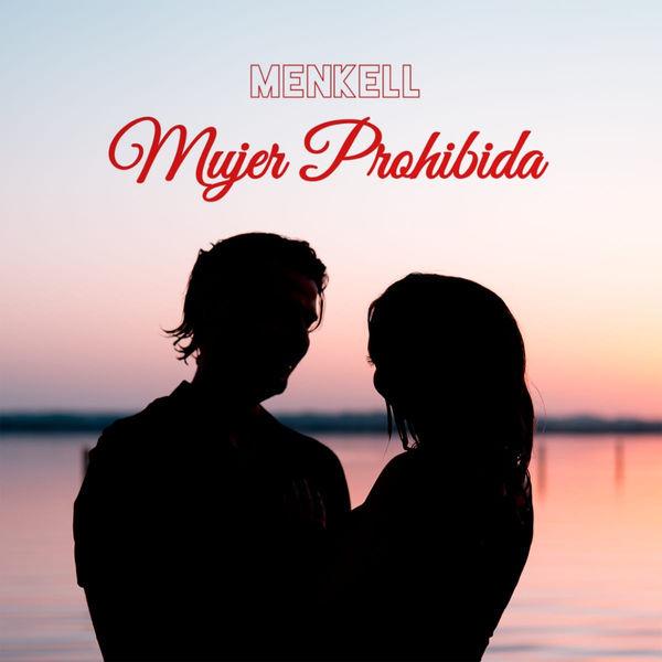 Menkell - Mujer Prohibida