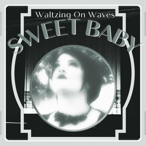 Waltzing on Waves - Sweet Baby