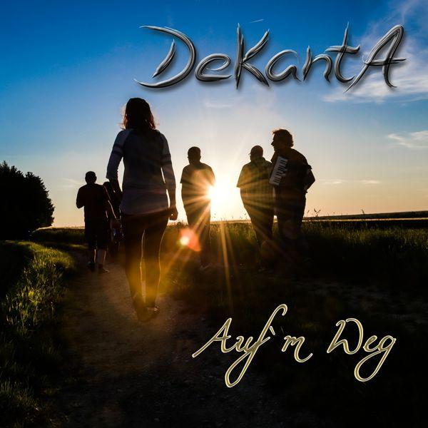 DeKantA - Auf'm Weg