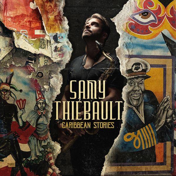 Samy Thiébault - Caribbean Stories