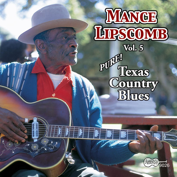 Mance Lipscomb - Pure! Texas Country Blues