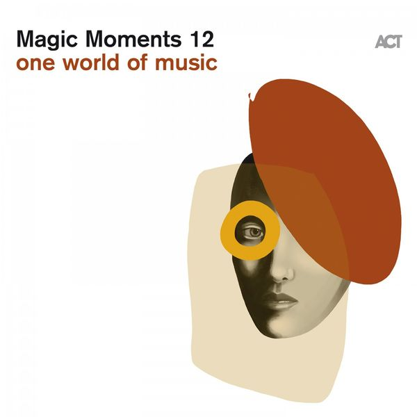 Various Artists - Magic Moments 12 (One World of Music)