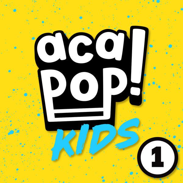 Acapop! KIDS - ACAPOP 1