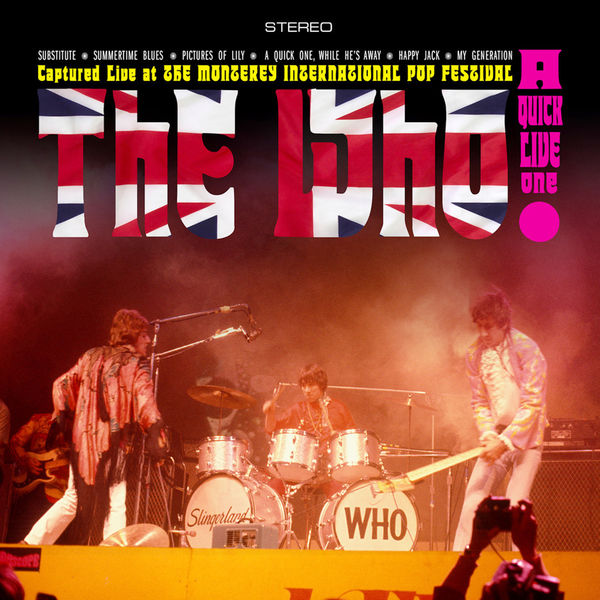 The Who|Live at the Monterey International Pop Festival