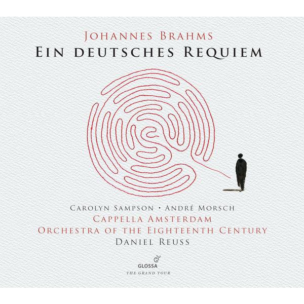 Daniel Reuss - Brahms : Ein deutsches Requiem (Live)