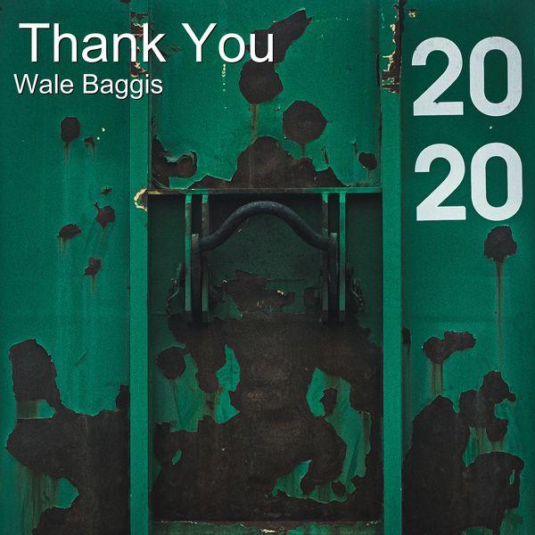 Wale Baggis - Thank You