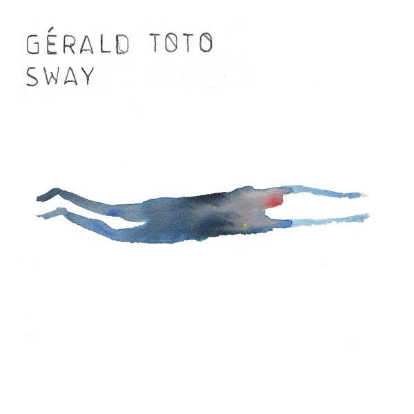 Gerald Toto - Sway