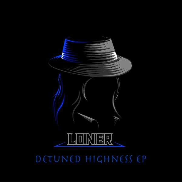 Loner - Detuned Highness EP