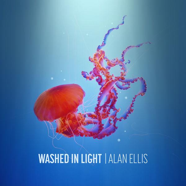 Alan Ellis - Washed In Light