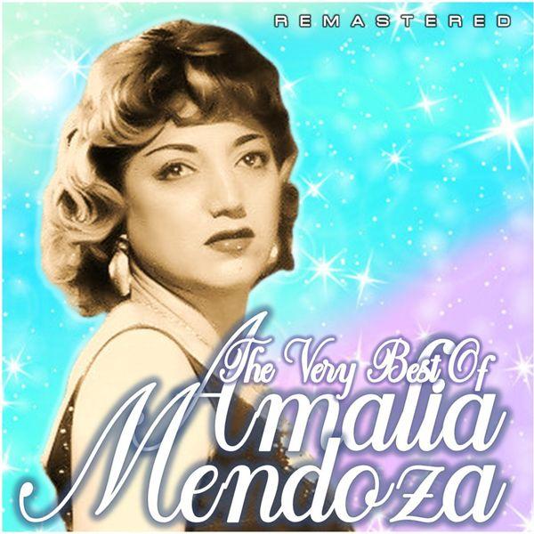 Amalia Mendoza - The Very Best Of (Remastered)
