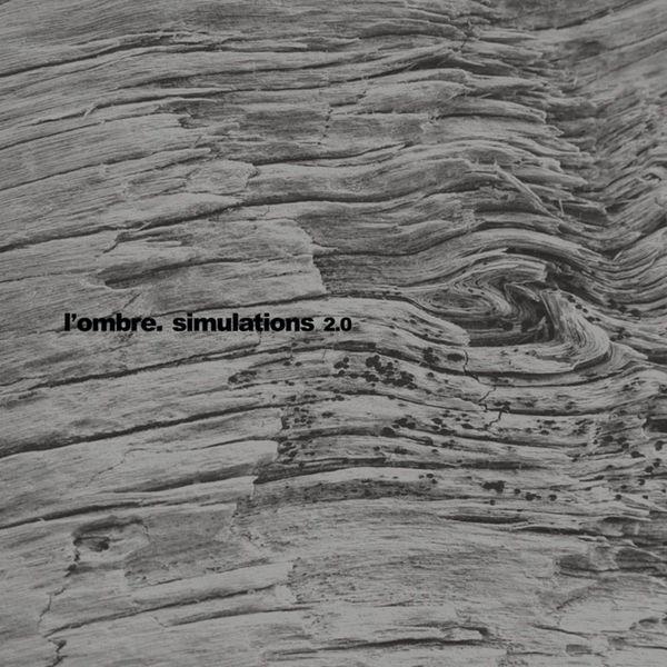 L'ombre - Simulations 2.0