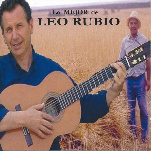 Leo Rubio - Lo Mejor de Leo Rubio