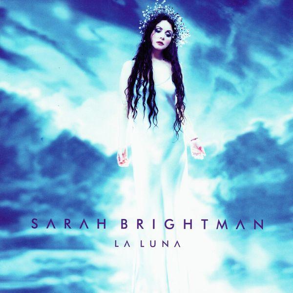 Sarah brightman fly (la luna tour special edition) listen to all.