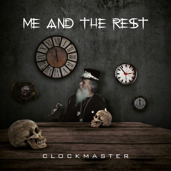 Me and the Rest - Clockmaster