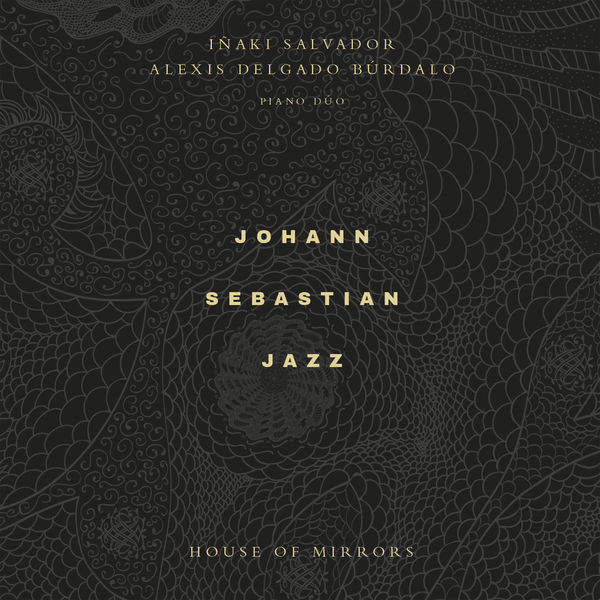 Johann Sebastian Bach - House Of Mirrors
