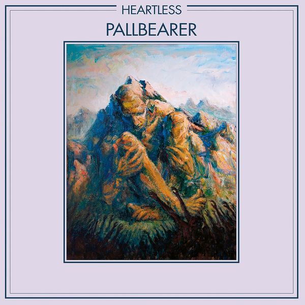Pallbearer|Heartless