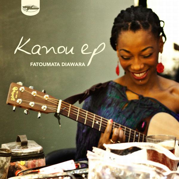 Fatoumata Diawara|Kanou EP