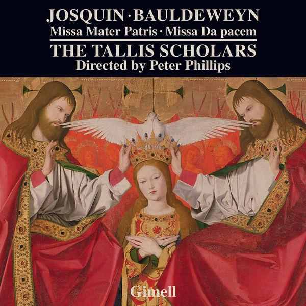 The Tallis Scholars - Josquin: Missa Mater patris - Bauldeweyn: Missa Da pacem