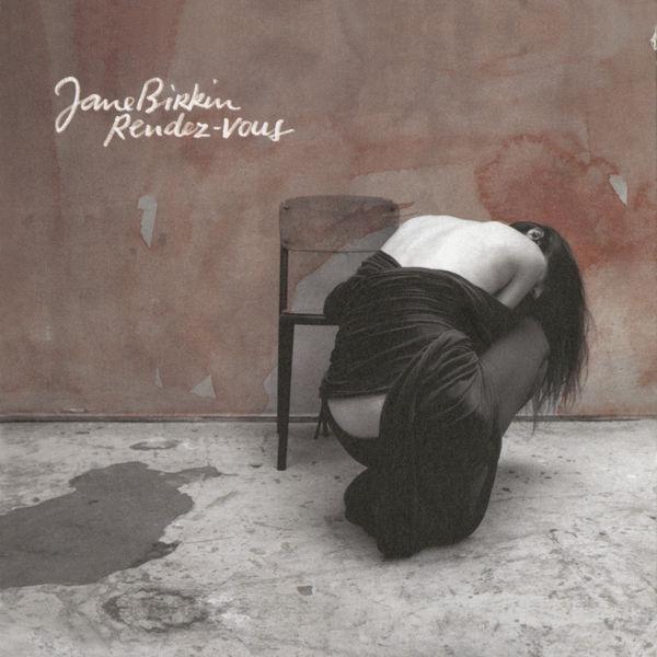 Jane Birkin - Rendez-vous (Edition Deluxe)