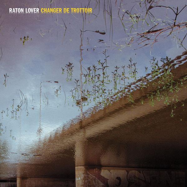 Raton Lover - Changer de trottoir
