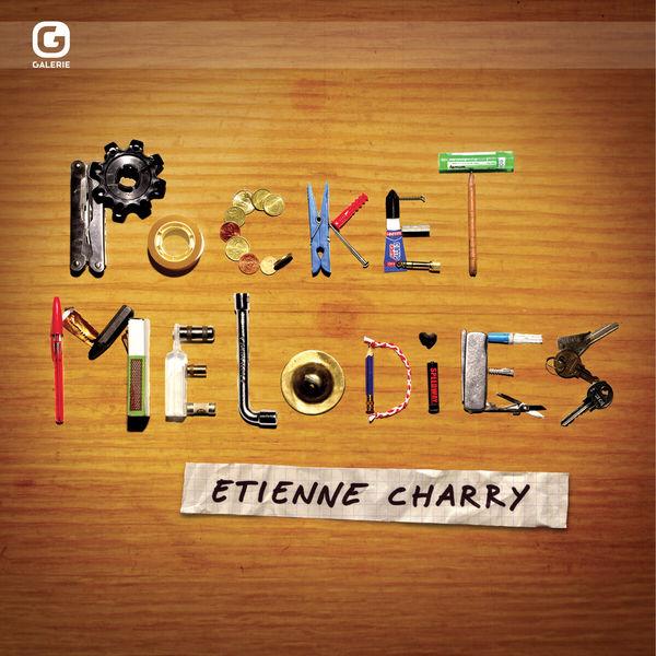 Etienne Charry|Pocket Melodies